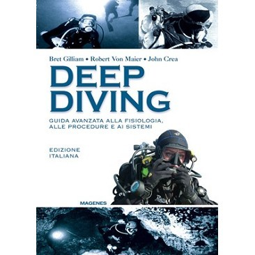 Manuale Deep diving Bret Gilliam